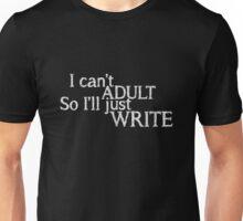 I can't ADULT (Black) Unisex T-Shirt