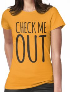 Check me out Womens Fitted T-Shirt