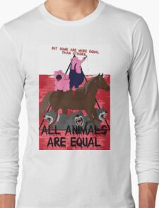 Some are More Equal than Others    Animal Farm  Long Sleeve T-Shirt