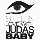 Still in love with Judas by Marius Gălbinașu