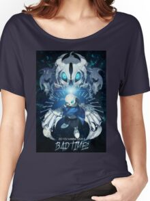 Sans - Do you wanna have a bad time? Women's Relaxed Fit T-Shirt