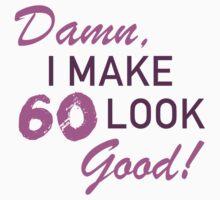 60th Birthday Humor by thepixelgarden