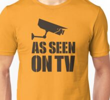 As seen on TV Unisex T-Shirt