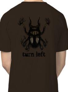 Turn Left Classic T-Shirt