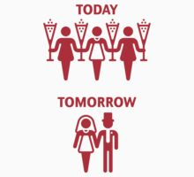 Today – Tomorrow (Hen Party / Red) by MrFaulbaum