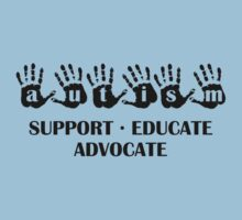Autism Support Educate Advocate by DesignFactoryD
