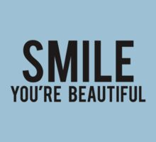 Smile You're Beautiful by DesignFactoryD