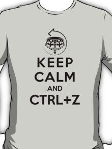 Keep calm and ctrl+z T-Shirt