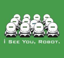 I See You, Robot. by robotrobotROBOT