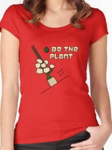Be The Plant ! Magic Plant from Sherlock Women's Fitted Scoop T-Shirt