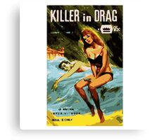 Killer in Drag Canvas Print