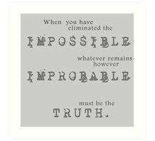 Sherlock Holmes - Impossible Improbable Truth Art Print