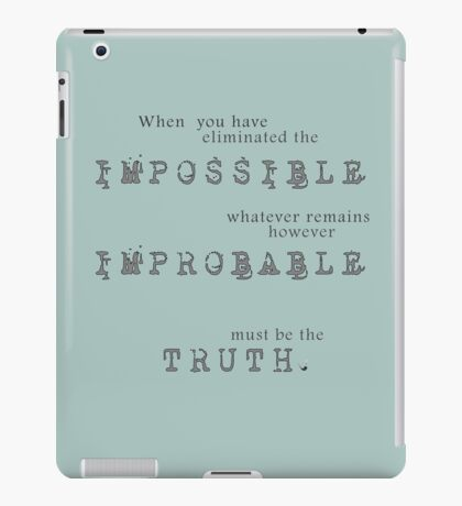 Sherlock Holmes - Impossible Improbable Truth iPad Case/Skin