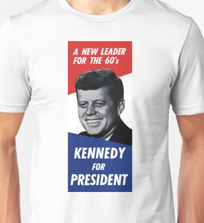 Vintage Kennedy For President A New Leader For The 60's Unisex T-Shirt