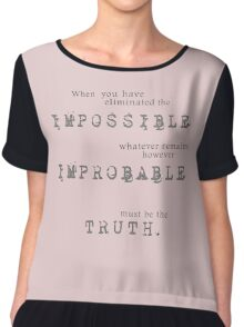 Sherlock Holmes - Impossible Improbable Truth Chiffon Top