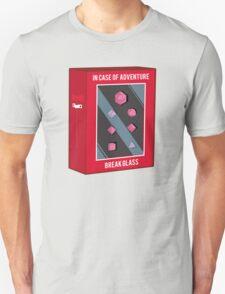 In Case of Adventure Break Glass - Pink Dice Unisex T-Shirt