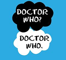 Doctor Who? - TFIOS by Susanna Olmi