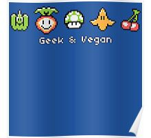 Geek and Vegan Poster