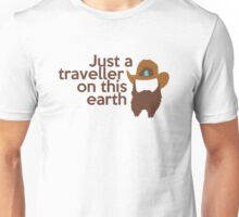 Just a traveller Unisex T-Shirt