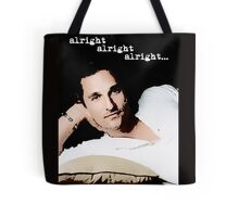 Alright Alright Alright - color Tote Bag