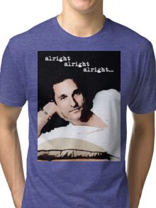 Alright Alright Alright - color Tri-blend T-Shirt