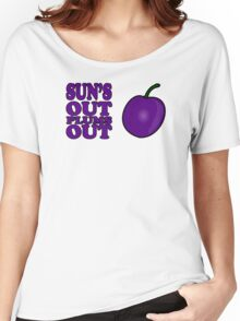 Sun's Out Plums out Women's Relaxed Fit T-Shirt