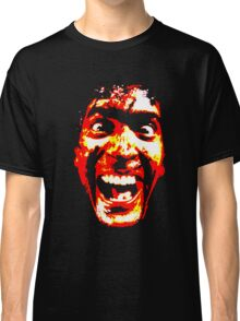 WHO'S LAUGHING NOW? (Evil Dead 2) Classic T-Shirt