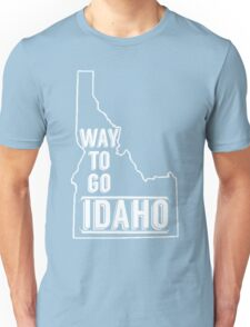 Way To Go Idaho Unisex T-Shirt
