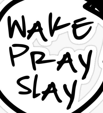 Wake Pray Slay - Repeat Sticker