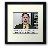 D.W.I.G.H.T Framed Print