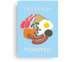 Full English Powered. Canvas Print
