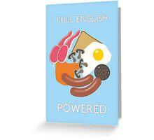 Full English Powered. Greeting Card