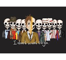 I Don't Want To Go Photographic Print