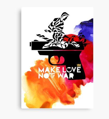 Make Love Not War Canvas Print