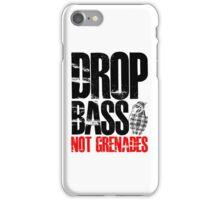Drop Bass Not Grenades (black/red) iPhone Case/Skin