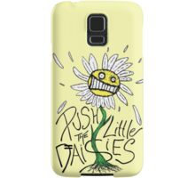 Push the Little Daisies Samsung Galaxy Case/Skin
