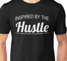 Inspired by the Hustle (white) Unisex T-Shirt