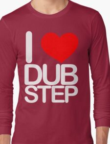 I love dubstep (light) Long Sleeve T-Shirt