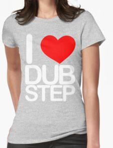 I love dubstep (light) Womens Fitted T-Shirt