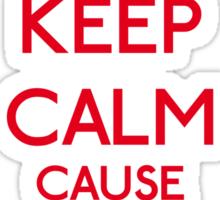 Keep Calm cause I'm a Princess (Red) Sticker