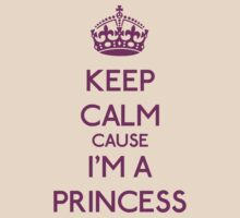 Keep Calm cause I'm a Princess (Purple) by OhMyDog