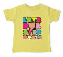 Love Dubstep Music Baby Tee