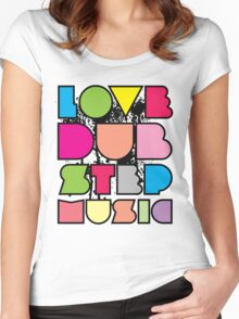 Love Dubstep Music Women's Fitted Scoop T-Shirt