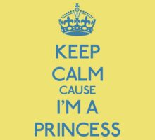 Keep Calm cause I'm a Princess (Cyan) Kids Clothes
