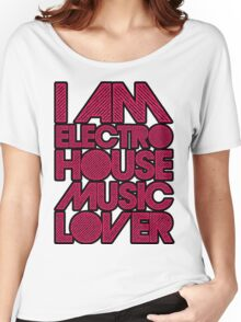 I AM ELECTRO HOUSE MUSIC LOVER (MAGENTA) Women's Relaxed Fit T-Shirt