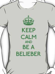 Keep Calm and be a Belieber (Green) T-Shirt