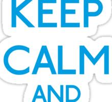 Keep Calm and be a Belieber (Cyan) Sticker