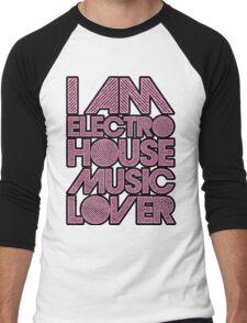I AM ELECTRO HOUSE MUSIC LOVER (LIGHT PINK) Men's Baseball ¾ T-Shirt