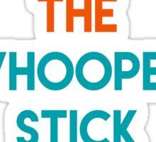 Vulcanize the whoopee stick Sticker