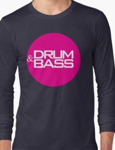 Drum & Bass  Long Sleeve T-Shirt